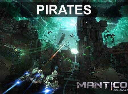 Manticore – Galaxy on Fire: pubblicato un nuovo trailer sui pirati
