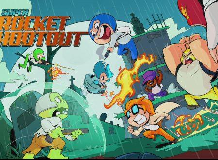 Super Rocket Shootout: uno sguardo in video al titolo dai Nintendo Switch europei