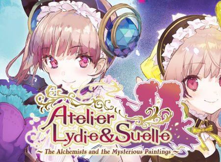 Atelier Lydie & Suelle: Alchemists of the Mysterious Painting, il titolo ora aggiornato alla versione 1.01 sui Nintendo Switch europei