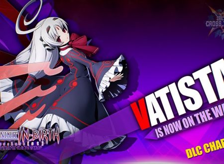 BlazBlue Cross Tag Battle: un trailer mostra Naoto Shirogane, Vatista e Hakumen, tre personaggi DLC del titolo