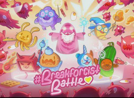 #Breakforcist Battle: pubblicato il trailer di lancio del titolo esclusivo per Nintendo Switch