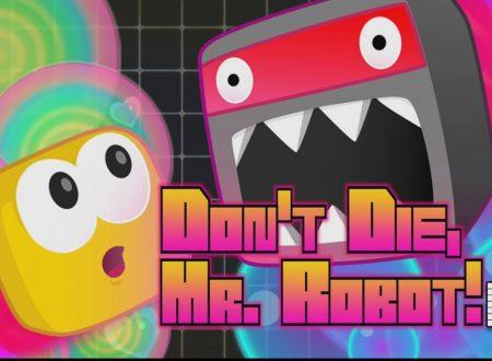 Don't Die, Mr. Robot! DX: il titolo è in arrivo il 3 maggio sull'eShop di Nintendo Switch