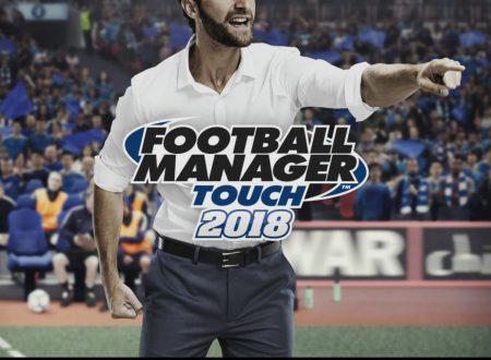 Football Manager Touch 2018: il titolo è disponibile a sorpresa sui Nintendo Switch europei