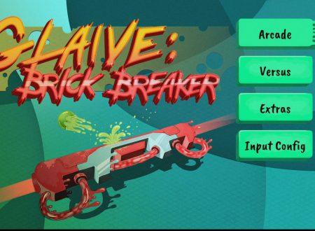 Glaive: Brick Breaker, uno sguardo in video al titolo dai Nintendo Switch europei