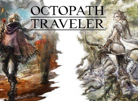 Octopath Traveler: un nuovo trailer presenta H'aanit la Cacciatrice e Therion il Furfante