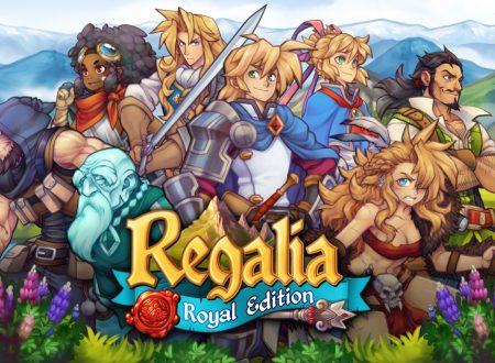 Regalia – Of Men and Monarchs, informazioni sulla versione 1.0.2, presto disponibile su Nintendo Switch