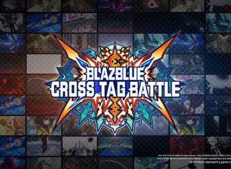 BlazBlue Cross Tag Battle: il titolo è in arrivo il 22 giugno sui Nintendo Switch europei