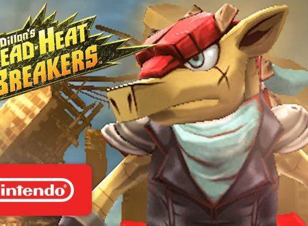 Dillon's Dead-Heat Breakers: pubblicato un nuovo trailer americano sul titolo