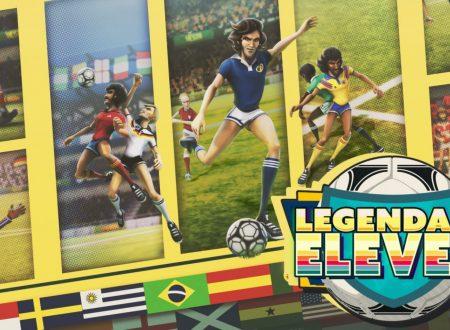 Legendary Eleven: uno sguardo in video al titolo dai Nintendo Switch europei