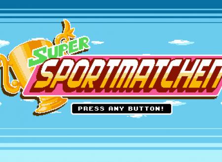 Super Sportmatchen: uno sguardo in video al titolo dai Nintendo Switch europei