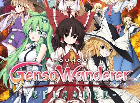 Touhou: Gensou Wanderer Reloaded, pubblicato un nuovo trailer sulle feature del titolo