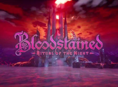 Bloodstained: Ritual of the Night, pubblicato il trailer dedicato alla storia