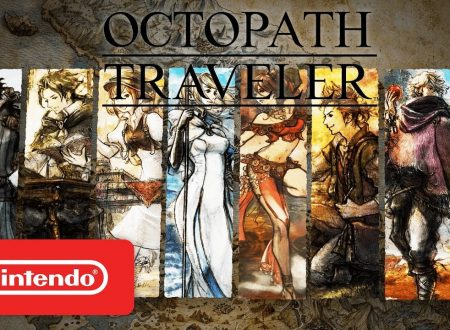 Octopath Traveler: pubblicato il trailer How Will You Forge Your Future?