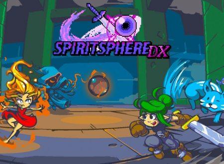 SpiritSphere DX: il titolo è in arrivo il 2 luglio sull'eShop di Nintendo Switch