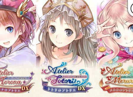 Atelier Rorona DX, Atelier Totori DX e Atelier Meruru DX pubblicato il primissimo trailer giapponese