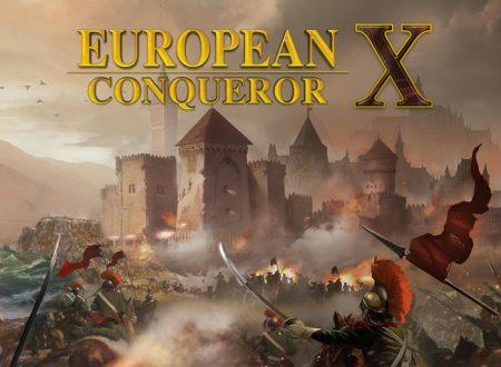 European Conqueror X: il titolo è in arrivo il 7 maggio sull'eShop di Nintendo Switch