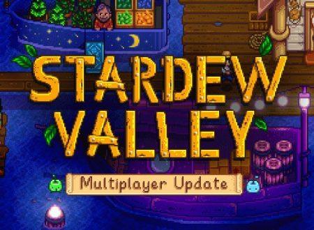 Stardew Valley: pubblicato un nuovo trailer sull'update del Multiplayer