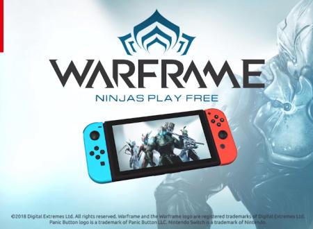 Warframe: il titolo è ufficialmente in arrivo su Nintendo Switch, grazie a Panic Button