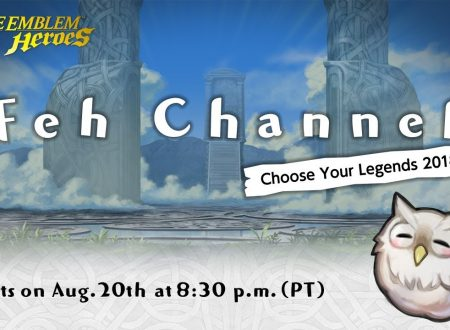 Fire Emblem Heroes: in arrivo il nuovo livestream del FEH Channel Feh Channel -Choose Your Legends 2018