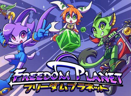 Freedom Planet: il titolo è in arrivo il 30 agosto sull'eShop di Nintendo Switch