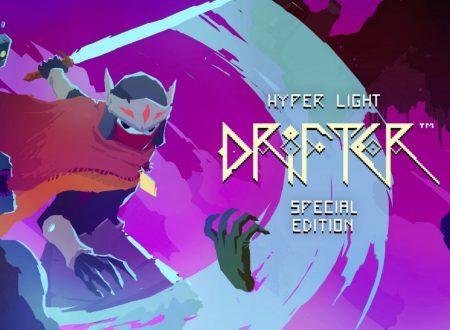 Hyper Light Drifter – Special Edition, uno sguardo in video al titolo dai Nintendo Switch europei