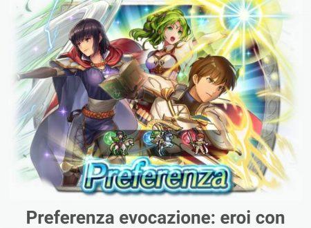 Fire Emblem Heroes: disponibile la preferenza evocazione: eroi con abilità di Cura