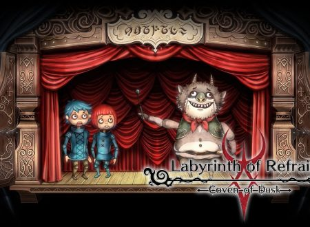 Labyrinth of Refrain: Coven of Dusk, pubblicato un nuovo trailer sul Puppet Shows