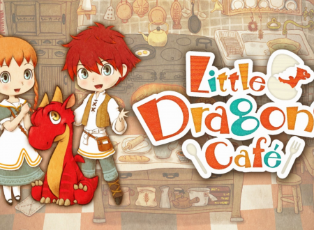 Little Dragons Café: pubblicati 28 minuti di gameplay del titolo su Nintendo Switch