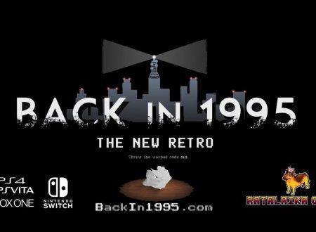 Back in 1995: il titolo è in arrivo nei prossimi mesi sull'eShop di Nintendo Switch