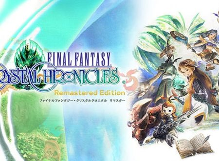 Final Fantasy Crystal Chronicles Remastered Edition, pubblicato un video gameplay dal TGS 2018