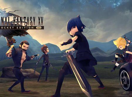Final Fantasy XV Pocket Edition HD: il titolo annunciato per l'arrivo su Nintendo Switch
