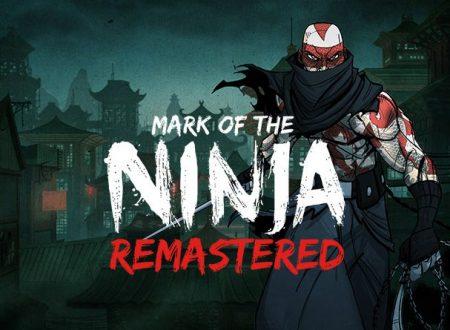 Mark of the Ninja: Remastered, il titolo è in arrivo il 9 ottobre sull'eShop di Nintendo Switch