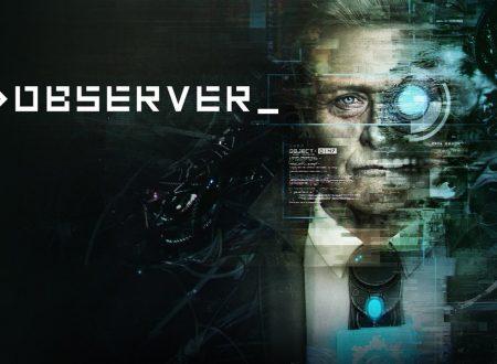 Observer: il titolo è ufficialmente in arrivo sull'eShop di Nintendo Switch