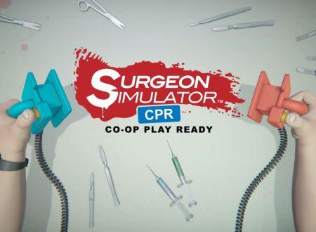 Surgeon Simulator CPR: il titolo è in arrivo il 13 settembre sull'eShop di Nintendo Switch