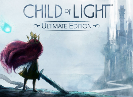 Child of Light Ultimate Edition: pubblicato un video gameplay della versione Nintendo Switch
