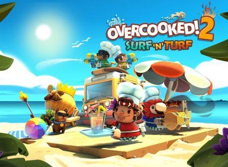 """Overcooked! 2: pubblicato il trailer di lancio del DLC """"Surf 'n' Turf"""""""