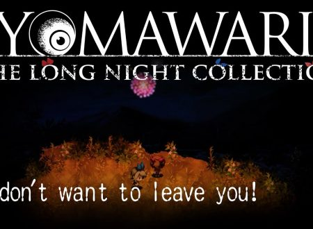 """Yomawari: The Long Night Collection, pubblicato il trailer """"I don't want to leave you!"""""""