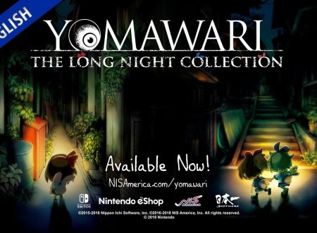 Yomawari: The Long Night Collection, pubblicato il trailer di lancio del titolo