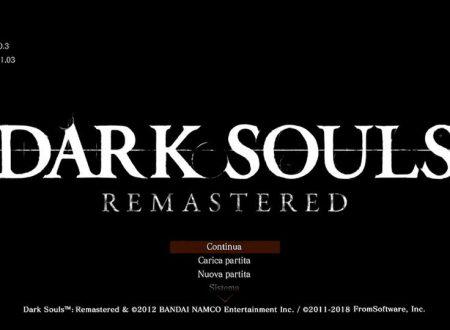 Dark Souls: Remastered, il titolo aggiornato alla versione 1.0.3 sui Nintendo Switch europei