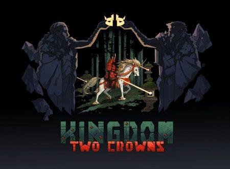 Kingdom Two Crowns: il titolo è in arrivo l'11 dicembre sull'eShop di Nintendo Switch