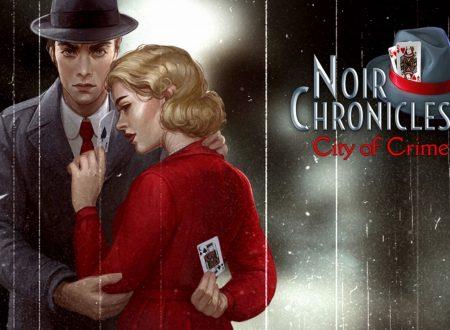 Noir Chronicles: City of Crime, uno sguardo in video al titolo dai Nintendo Switch europei