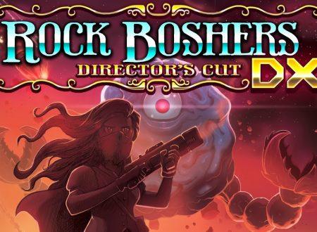 Rock Boshers DX: Director's Cut, il titolo è in arrivo il 1 dicembre sull'eShop di Nintendo Switch