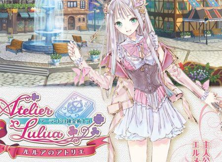 Atelier Lulua: The Scion of Arland, nuove informazioni sulla trama e sul Synthesis systems