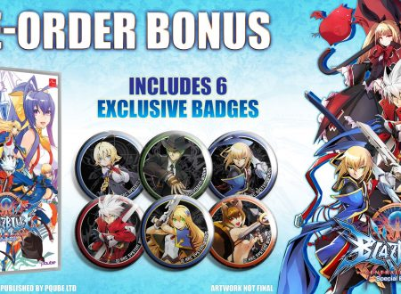 BlazBlue: Central Fiction Special Edition, nuovo trailer e pre-order bonus per il titolo
