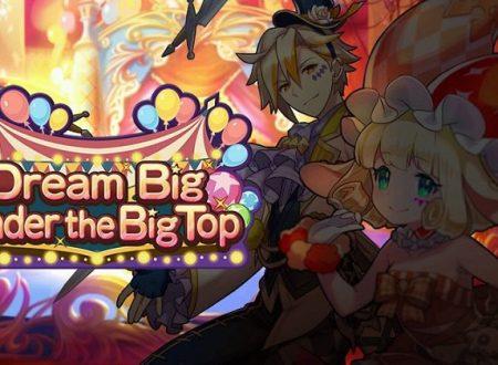 Dragalia Lost: ora disponibile il Gala Dragaia, presto il Facility Event: Dream Big Under the Big Top