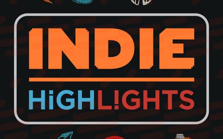 Indie Highlights, rivelato l'arrivo di una nuova presentazione il 23 gennaio