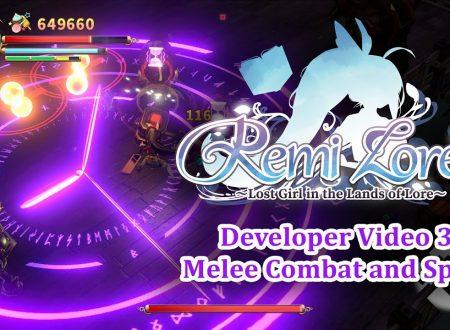 RemiLore: pubblicato un terzo video dagli sviluppatori: Melee Combat and Spells