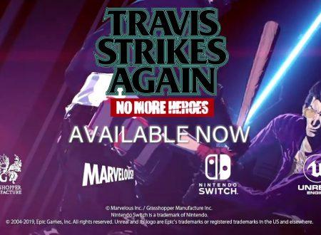 Travis Strikes Again: No More Heroes, pubblicato il trailer di lancio del titolo