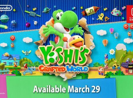 Yoshi's Crafted World: il titolo è ufficialmente in arrivo il 29 marzo su Nintendo Switch