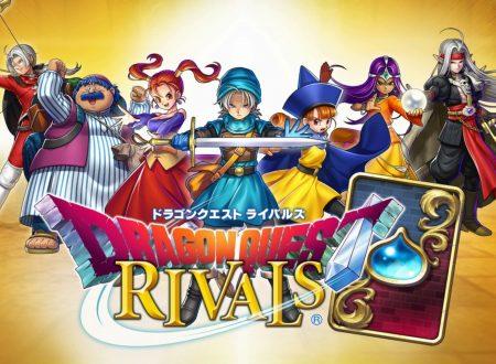 Dragon Quest Rivals: uno sguardo in video al titolo dai Nintendo Switch giapponesi